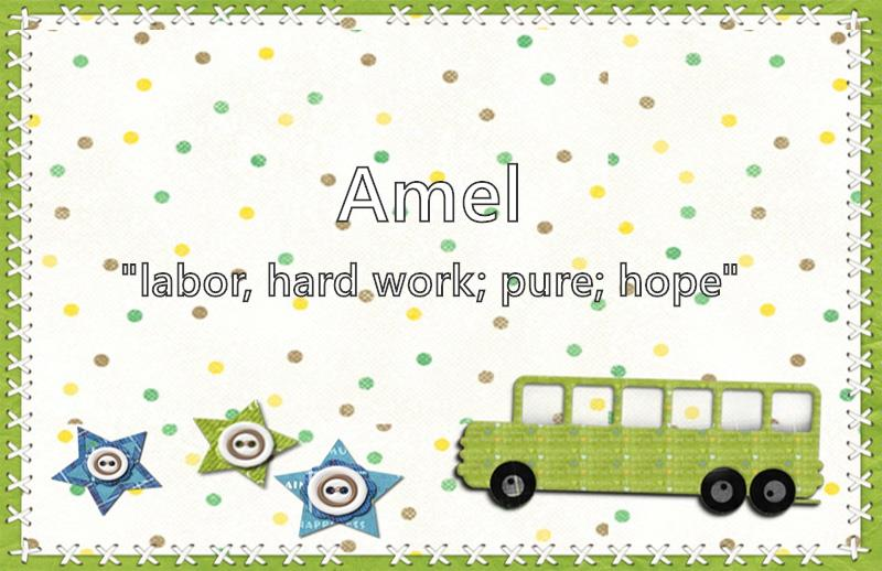 Amel - What does the boy name Amel mean? (Name Image)