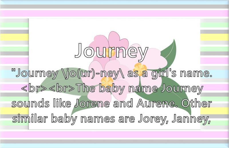 Journey - What does the girl name Journey mean? (Name Image)