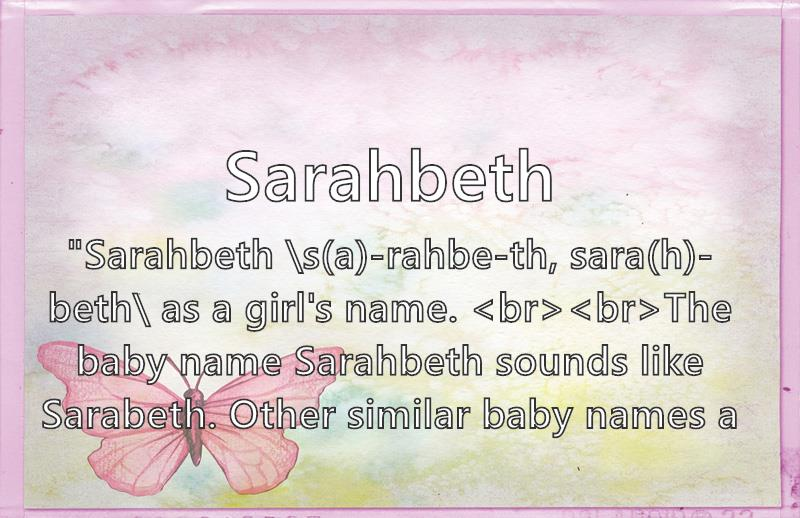 Sarahbeth What Does The Girl Name Sarahbeth Mean Name Image