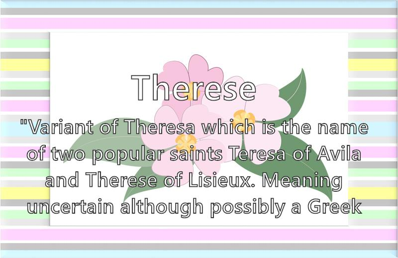 Therese - What does the girl name Therese mean?